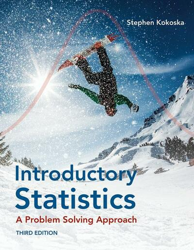 Introductory Statistics: A Problem-Solving Approach