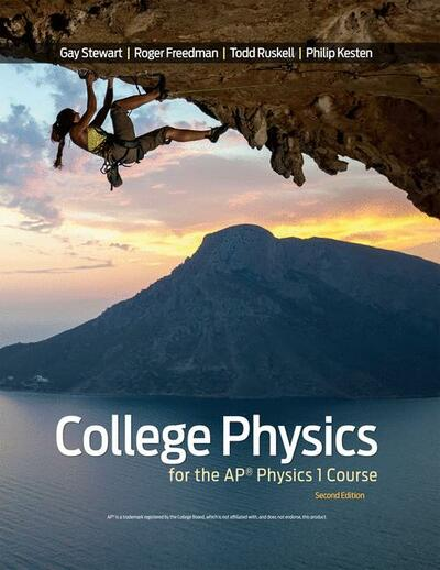 College Physics for the AP® Physics 1 Course