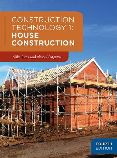 Construction Technology 1: House Construction