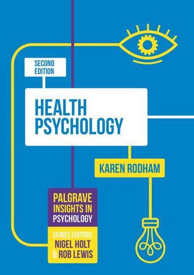Health psychology karen rodham macmillan international higher health psychology karen rodham fandeluxe Choice Image