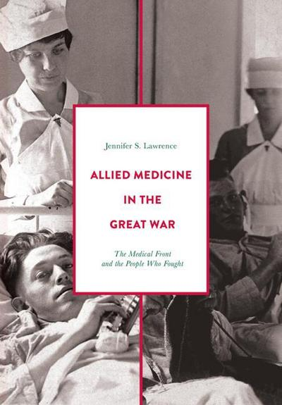 Allied Medicine in the Great War