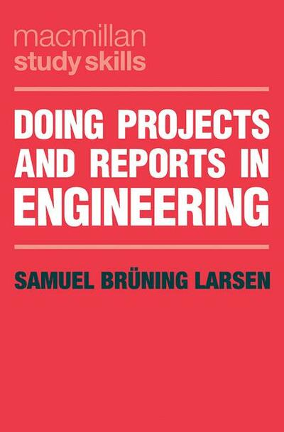 Doing Projects and Reports in Engineering