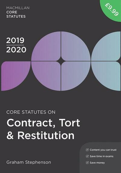 Core Statutes on Contract, Tort & Restitution 2019-20