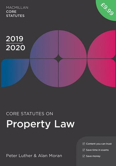 Core Statutes on Property Law 2019-20