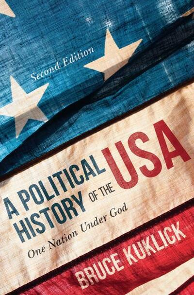 a-political-history-of-the-usa-bruce-kuklick-9781352007282