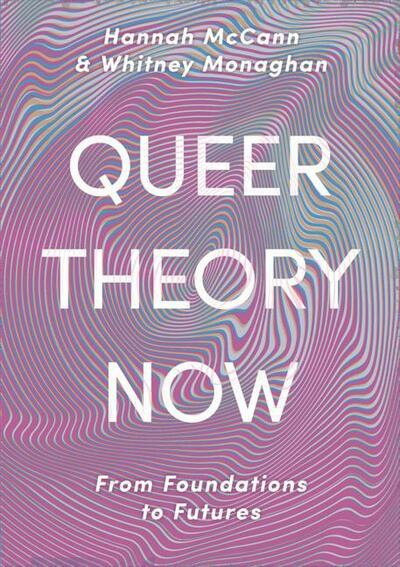 Queer Theory Now