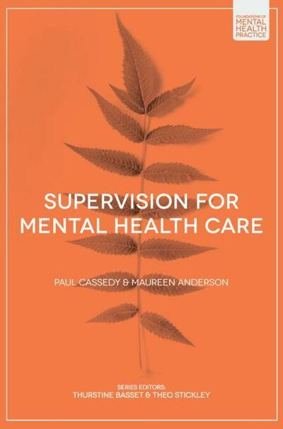 Supervision for Mental Health Care