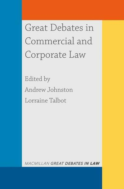 Great Debates in Commercial and Corporate Law