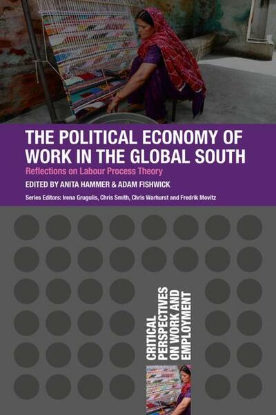 The Political Economy of Work in the Global South