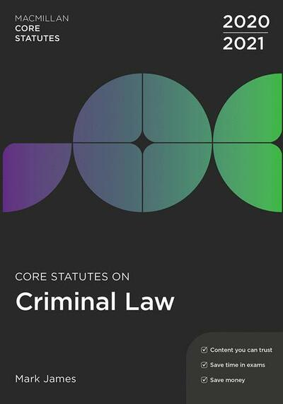 Core Statutes on Criminal Law 2020-21