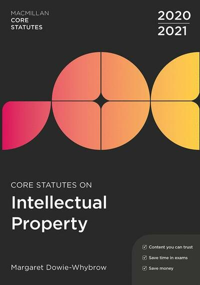 Core Statutes on Intellectual Property 2020-21