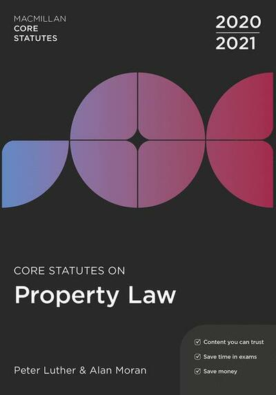 Core Statutes on Property Law 2020-21