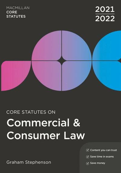 Core Statutes on Commercial & Consumer Law 2021-22