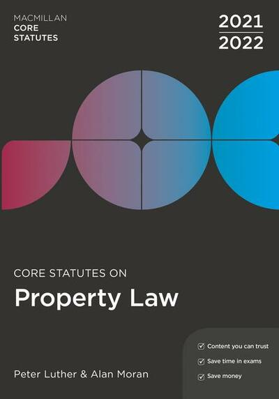 Core Statutes on Property Law 2021-22