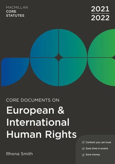Core Documents on European and International Human Rights 2021-22