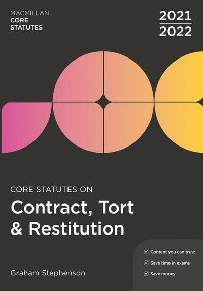 Core Statutes on Contract, Tort & Restitution 2021-22