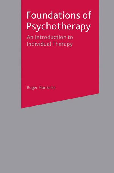 Foundations of Psychotherapy