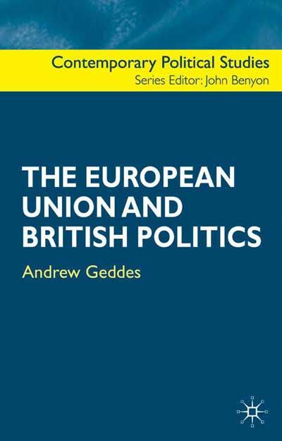 The European Union and British Politics