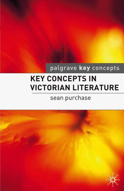 Key Concepts in Victorian Literature