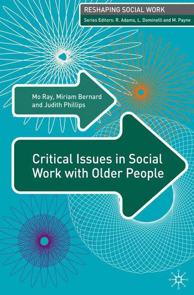 Critical Issues in Social Work With Older People