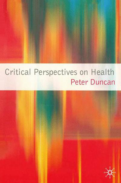 Critical Perspectives on Health