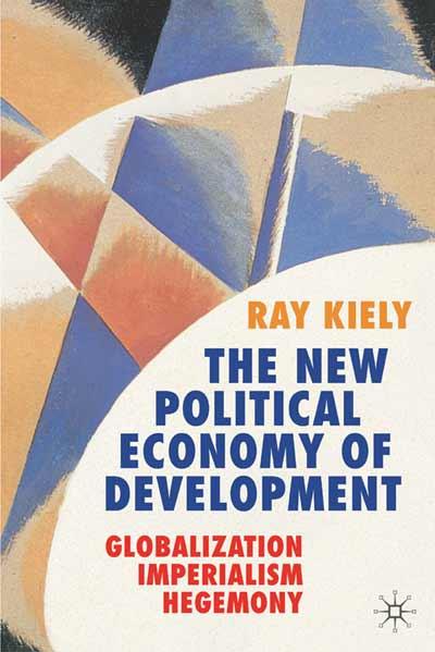 The New Political Economy of Development