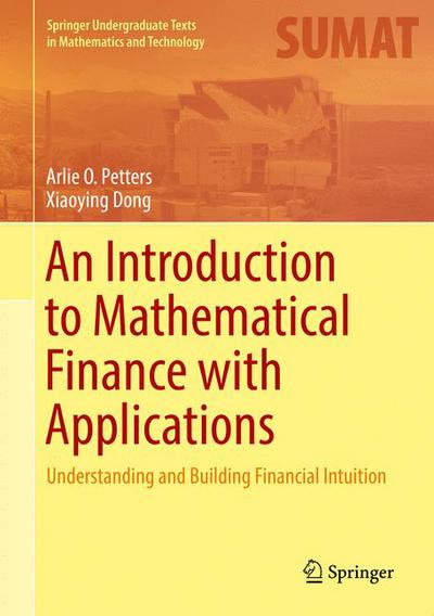 An Introduction to Mathematical Finance with Applications