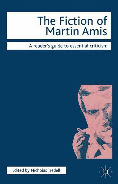 The Fiction of Martin Amis