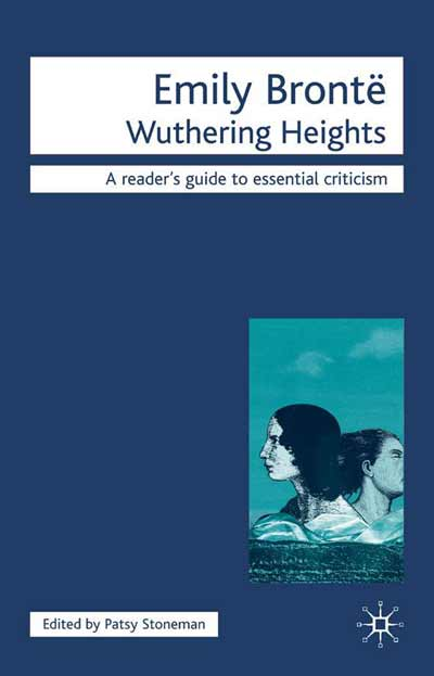 emily bronte and wuthering heights essay Wuthering heights study guide contains a biography of emily bronte, literature essays, a complete e-text, quiz questions, major themes, characters, and a.