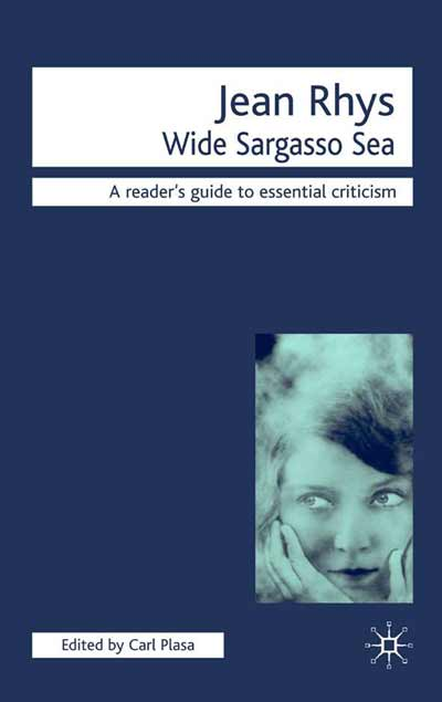 the tragedy of jean rhys wide sargasso A summary of part one, section one in jean rhys's wide sargasso sea learn exactly what happened in this chapter, scene, or section of wide sargasso sea and what it means perfect for acing essays, tests, and quizzes, as well as for writing lesson plans.