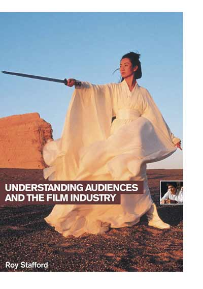 Understanding Audiences and the Film Industry
