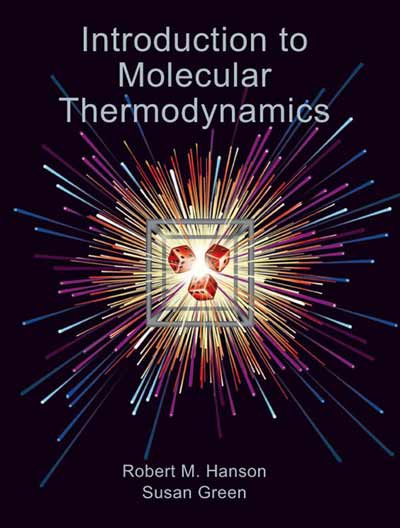 Introduction to Molecular Thermodynamics