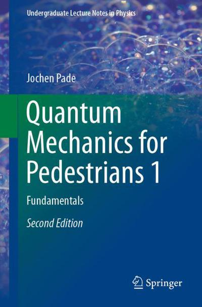 Quantum Mechanics for Pedestrians 1