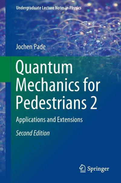 Quantum Mechanics for Pedestrians 2