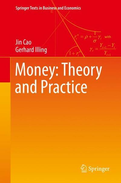 Money: Theory and Practice