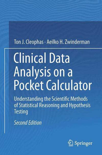 Clinical Data Analysis on a Pocket Calculator