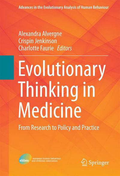Evolutionary Thinking in Medicine