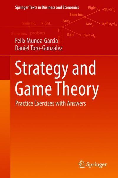 An introduction to behavioral economics nick wilkinsonmatthias strategy and game theory felix munoz garcia daniel toro gonzalez fandeluxe Choice Image
