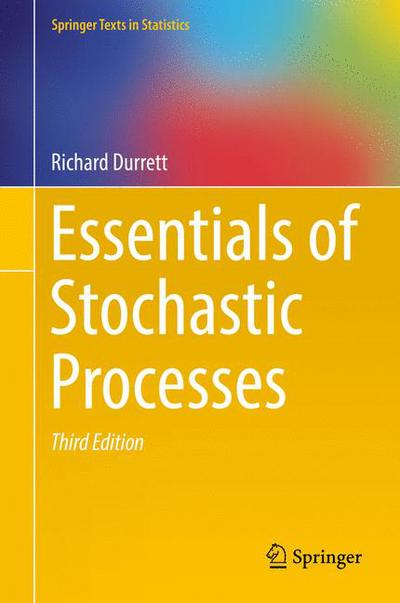 Essentials of Stochastic Processes