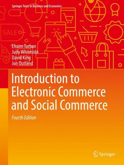 An introduction to information systems david whiteley macmillan introduction to electronic commerce and social commerce efraim turban judy whiteside david king jon outland fandeluxe Images