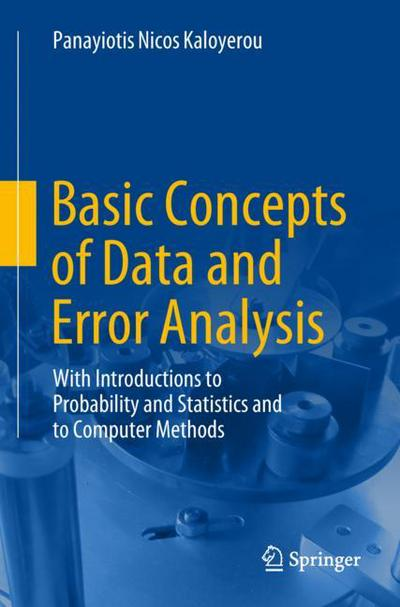 Basic Concepts of Data and Error Analysis