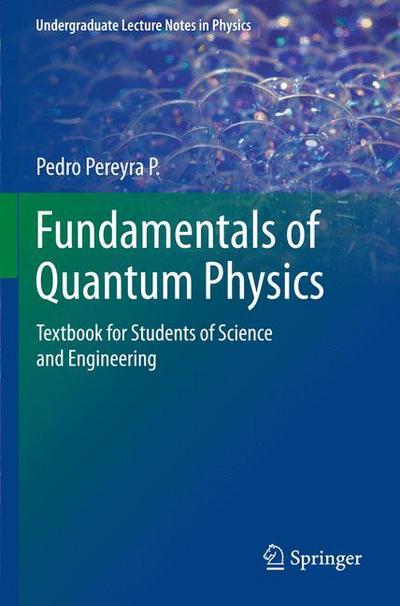 Fundamentals of Quantum Physics