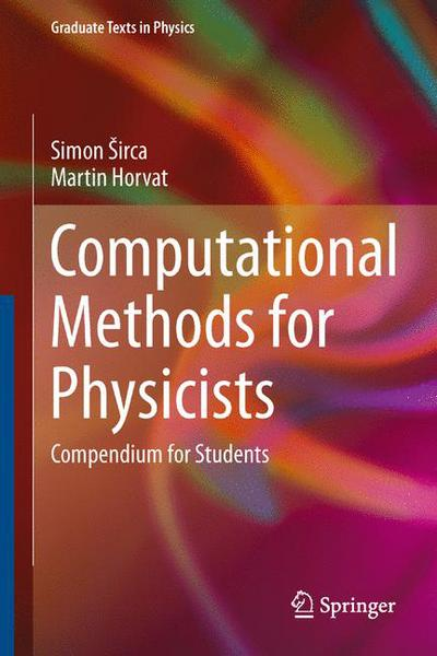 Computational Methods for Physicists