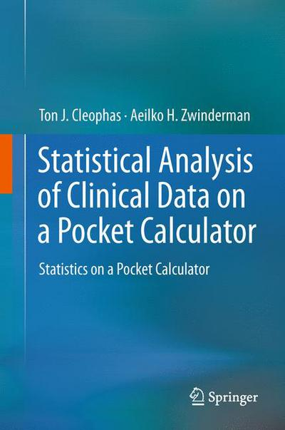 Statistical Analysis of Clinical Data on a Pocket Calculator