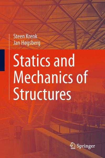Statics and Mechanics of Structures