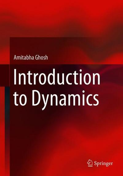 Introduction to Dynamics