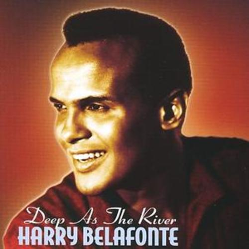 Harry Belafonte : Deep As the River CD (2006)