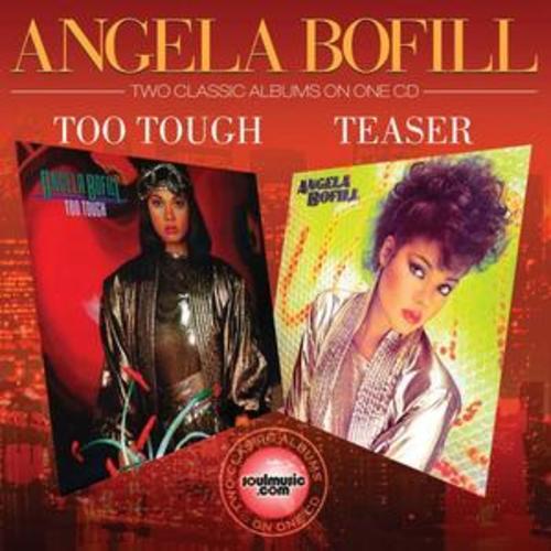 Angela Bofill : Too Tough/Teaser CD (2009) Incredible