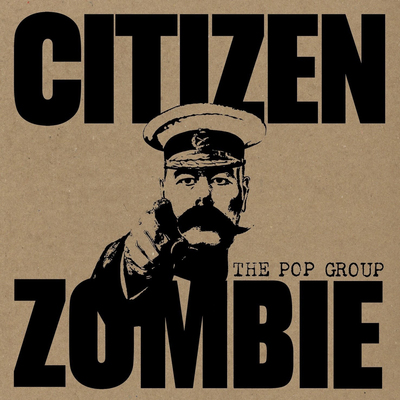 Pop Group The Citizen Zombie CD NEW